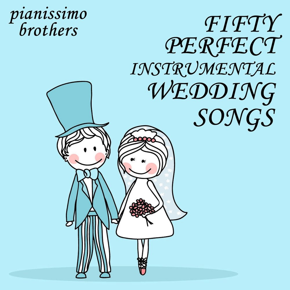 50 Perfect Instrumental Wedding Songs. Слушать онлайн на