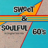 Sweet & Soulful 60's — Betty Everett