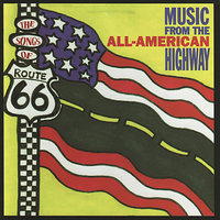 The Songs of Route 66: Music From the All-American Highway — сборник