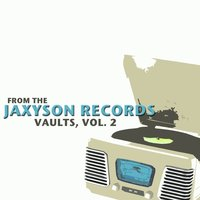 From the Jaxyson Records Vaults, Vol. 2 — сборник