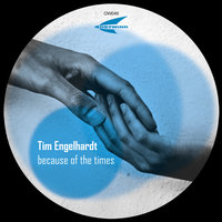 Because of the Times — Tim Engelhardt