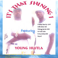 IT'S THAT SHINING 1 featuring YOUNG HUSTLA — M. G. & Mario G.