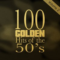 100 Golden Hits of the 50's, Vol. 2 — сборник