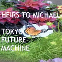 Michael Jackson Tribute Album Heirs To Michael — Tokyo Future Machine