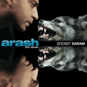 Arash, Helena - Dooset Daram