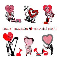 Versatile Heart — Linda Thompson