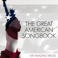 The Great American Songbook: 149 Amazing Tracks — сборник