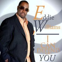I Can Depend On You — Eddie Williams