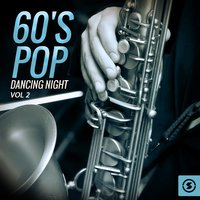 60's Pop Dancing Night, Vol. 2 — сборник