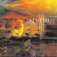 Adiemus III - Dances Of Time — Adiemus