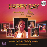 Happy Day - Maxi Single — The Golden Gospel Pearls feat LaToya Cathey