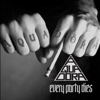 Every Party Dies — Aquadora