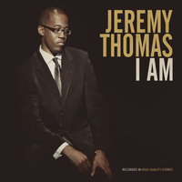 I Am — Jeremy Thomas