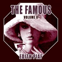 The Famous Edith Piaf, Vol. 8 — Edith Piaf