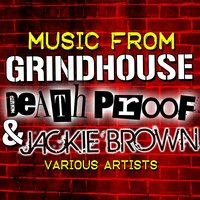 Music from Grindhouse, Death Proof & Jackie Brown — сборник