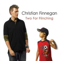 Two For Flinching — Christian Finnegan