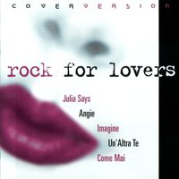 ROCK FOR LOVERS VOL. II — Various Artists - Azzurra Music