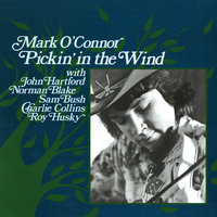 Pickin' In The Wind — John Hartford, Mark O'Connor, Norman Blake, Sam Bush, Charlie Collins, Roy Husky, Jr.