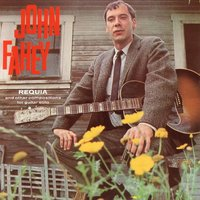 Requia And Other Compositions — John Fahey