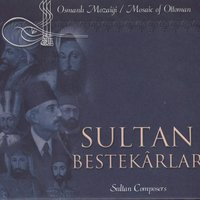 Mosaic Of Ottoman / Sultan Composers — сборник