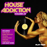 House Addiction, Vol. 23 — сборник