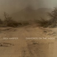 Diamonds On The Inside — Ben Harper