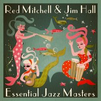 Essential Jazz Masters — Red Mitchell & Jim Hall