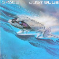 Just Blue — Didier Marouani & Space, Space