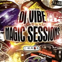 Magic Sessions — DJ Vibe