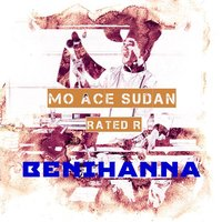 Benihanna — Rated R, Mo Ace Sudan
