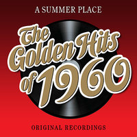 A Summer Place - The Golden Hits Of 1960 — сборник