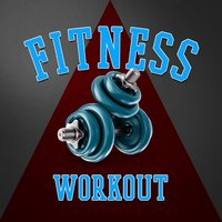 Fitness Workout — Fitness Workout Hits