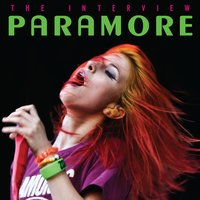 Paramore: The Interview — Chrome Dreams Audio Series