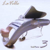 Soul Piano - Volume 3 — Lavelle