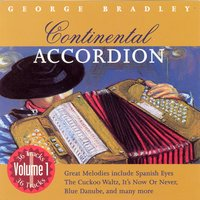 Continental Accordion - Volume 1 — George Bradley