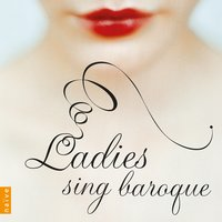Ladies Sing Baroque — Sara Mingardo, Антонио Вивальди