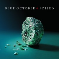 Foiled — Blue October