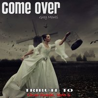 Come Over: Tribute to Clean Bandit, Stylo G — Greg Monti