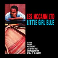 Little Girl Blue — Les McCann Ltd