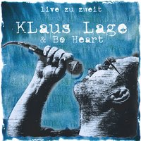Live Zu Zweit — Klaus Lage And Bo Heart