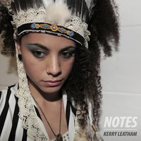 Notes — Kerry Leatham