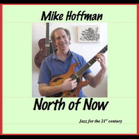 North of Now — Mike Hoffman