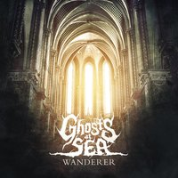 Wanderer — Ghosts At Sea