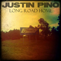 Long Road Home — Justin Pino