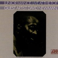 Live At The Top Of The Gate — Junior Mance with Guest Artist David Newman
