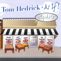 As If — Tom Hedrick
