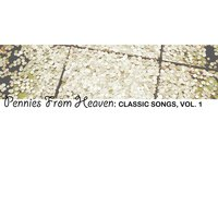 Pennies from Heaven: Classic Songs, Vol. 1 — сборник