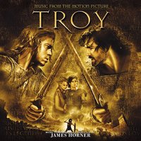 Music From The Motion Picture Troy — James Horner