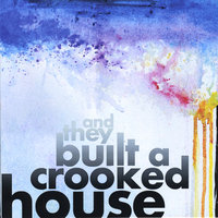 ...And They Built A Crooked House [Soundtracks, Vol. 2] — Scott Radway