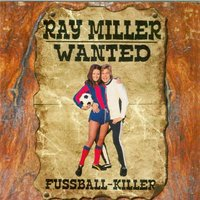 Fußball-Killer - Wanted — Ray Miller